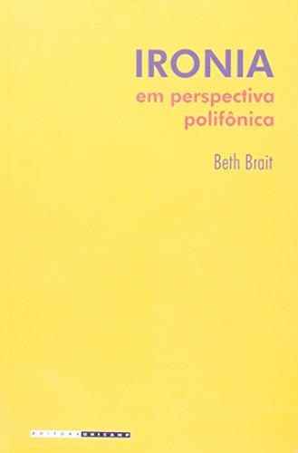 Ironia em Perspectiva Polifônica, livro de Beth Brait