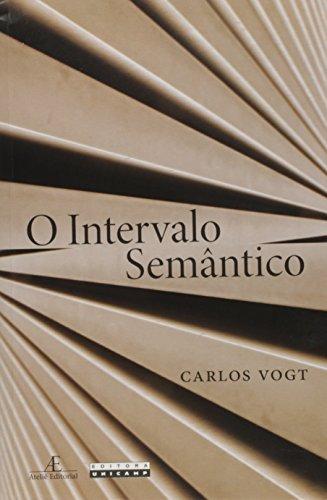 Intervalo Semantico, O, livro de Carlos Vogt