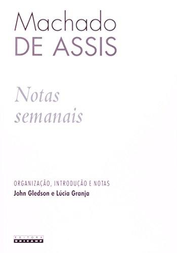 Notas semanais: Machado de Assis, livro de John Gledson, Lúcia Granja (Orgs.)