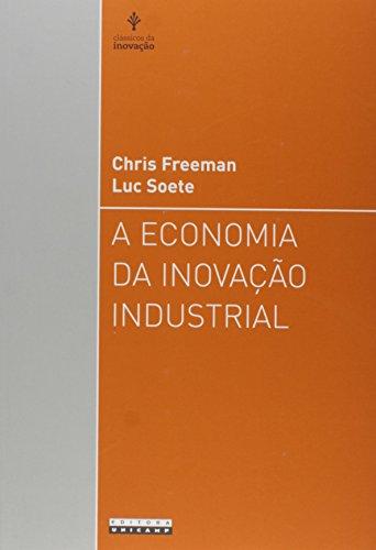 Economia da Inovação Industrial, A, livro de Chris Freeman