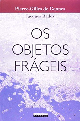 OBJETOS FRAGEIS, OS, livro de BADOZ/GENNES