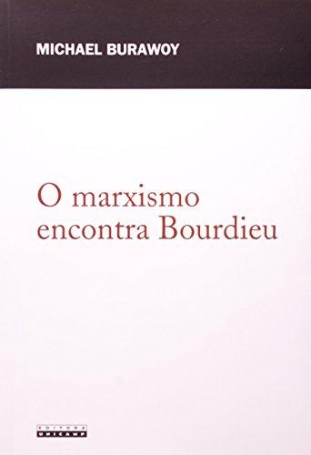 O marxismo encontra Bourdieu, livro de Michael Burawoy