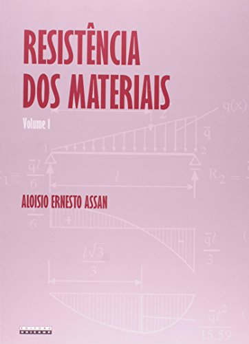 Resistência dos materiais - Volume I, livro de Aloisio Ernesto Assan
