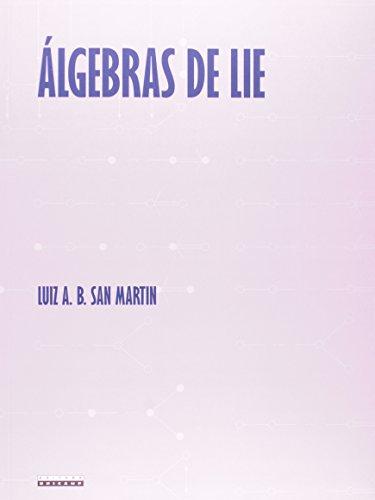 Álgebras de Lie, livro de Luiz A. B. San Martin