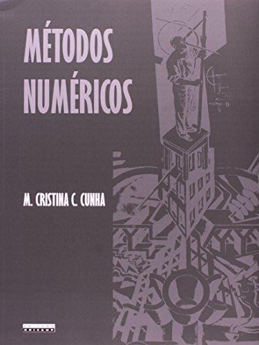 Métodos numéricos, livro de M. Cristina C. Cunha