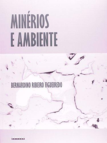 Minérios e ambiente, livro de Bernardino Ribeiro Figueiredo