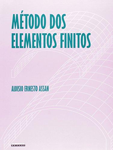 Método dos Elementos Finitos - Primeiros passos, livro de Aloisio Ernesto Assan