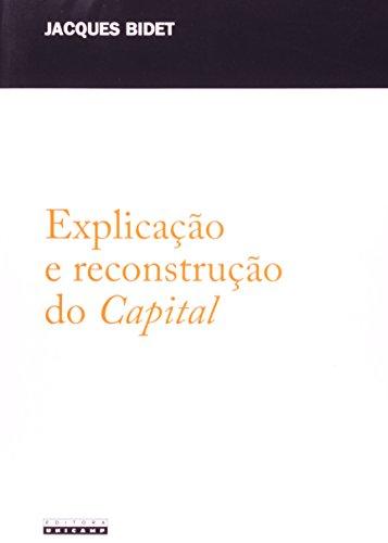 Explicação e reconstrução do Capital, livro de Jacques Bidet