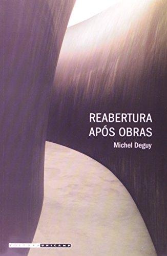 Reabertura após obras, livro de Michel Deguy