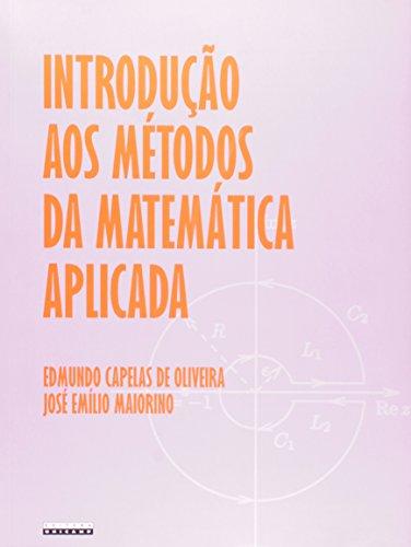 Introdução aos métodos da matemática aplicada, livro de Edmundo Capelas de Oliveira, José Emílio Maiorino