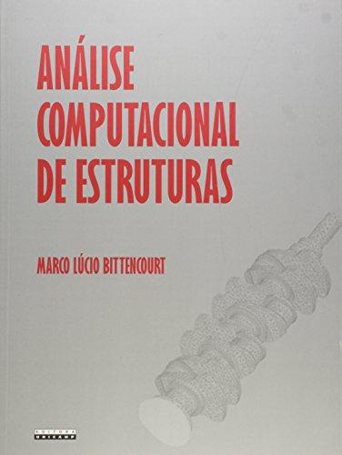 Análise computacional de estruturas - Com aplicação do Método de Elementos Finitos, livro de Marco Lúcio Bittencourt