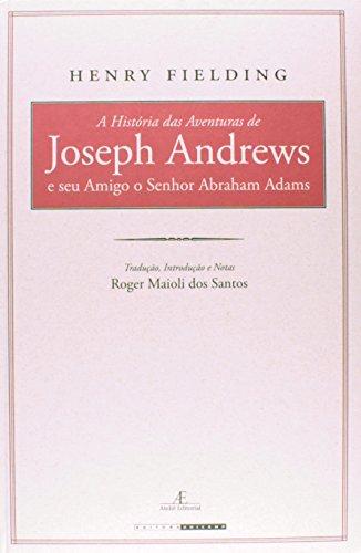 A história das aventuras de Joseph Andrews e seu amigo o Senhor Abraham Adams, livro de Henry Fielding