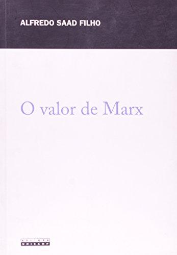 O valor de Marx - Economia política para o capitalismo contemporâneo, livro de Alfredo Saad Filho