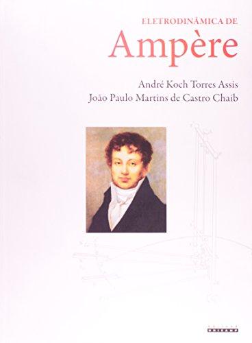 Eletrodinâmica de Ampére, livro de André Koch | Joao Paulo Martins