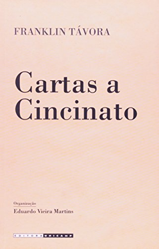Cartas a Cincinato - Estudos críticos por Semprônio, livro de Franklin Távora
