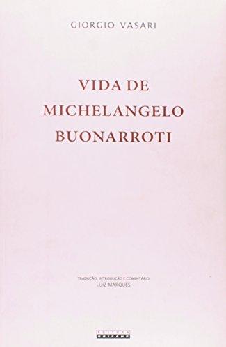 Vida de Michelangelo Buonarroti, livro de Giorgio Vasari