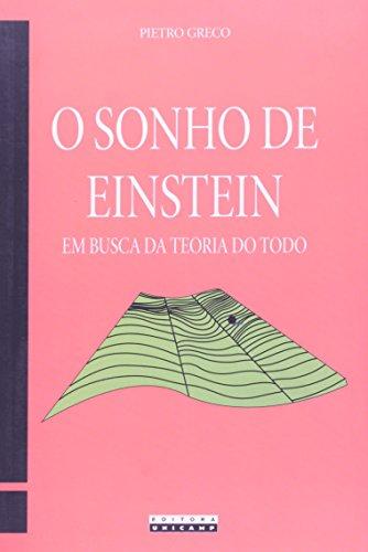Sonho de Einstein: Em Busca da Teoria do Todo, O, livro de Pietro Greco
