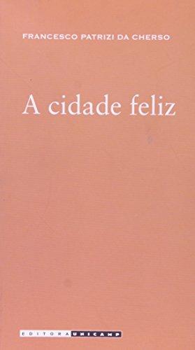 A Cidade Feliz, livro de Francesco Patrizi da Cherso