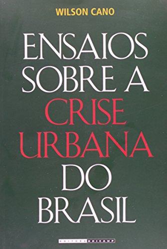 Ensaios Sobre a Crise Urbana do Brasil, livro de Wilson Cano
