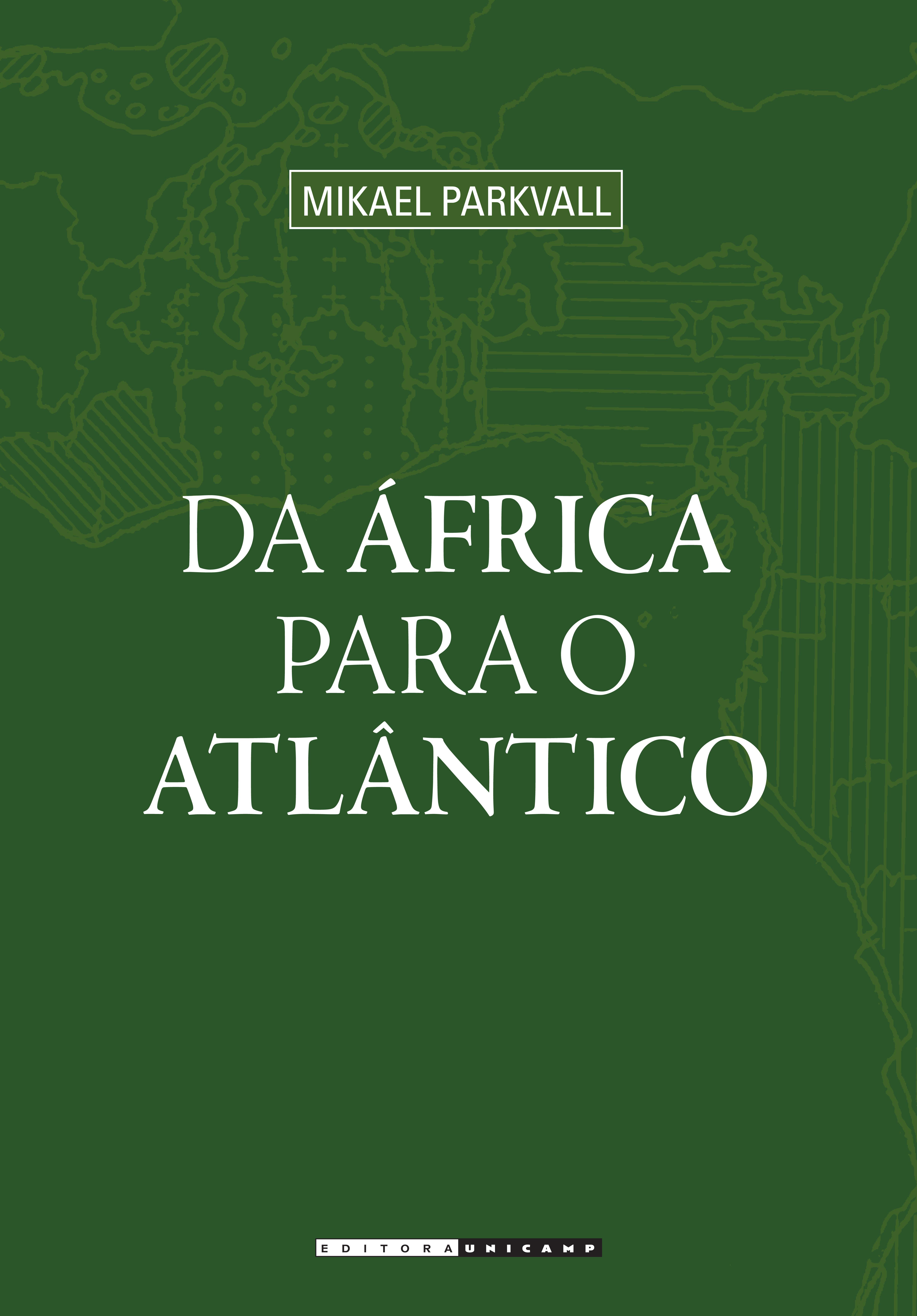 Da África para o Atlântico, livro de Mikael Parkvall