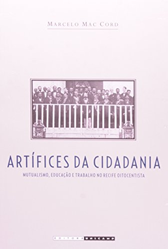 Artífices da Cidadania, livro de Marcelo Mac Cord