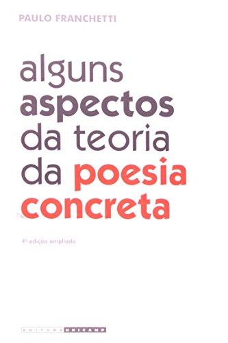 Alguns Aspectos da Teoria da Poesia Concreta, livro de PAULO FRANCHETTI
