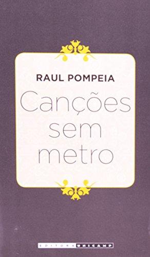 Canções Sem Metro, livro de Raul Pompeia