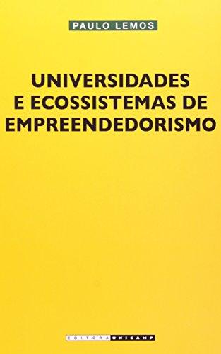 Universidades e Ecossistemas de Empreendedorismo, livro de Paulo Lemos