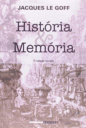 História e memória, livro de Jacques Le Goff
