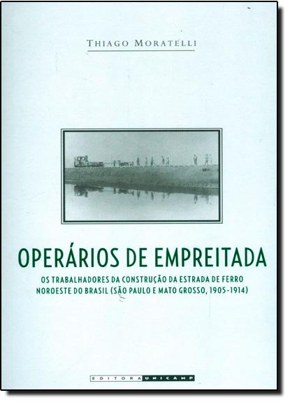 Operários de Empreitada, livro de Thiago Moratelli