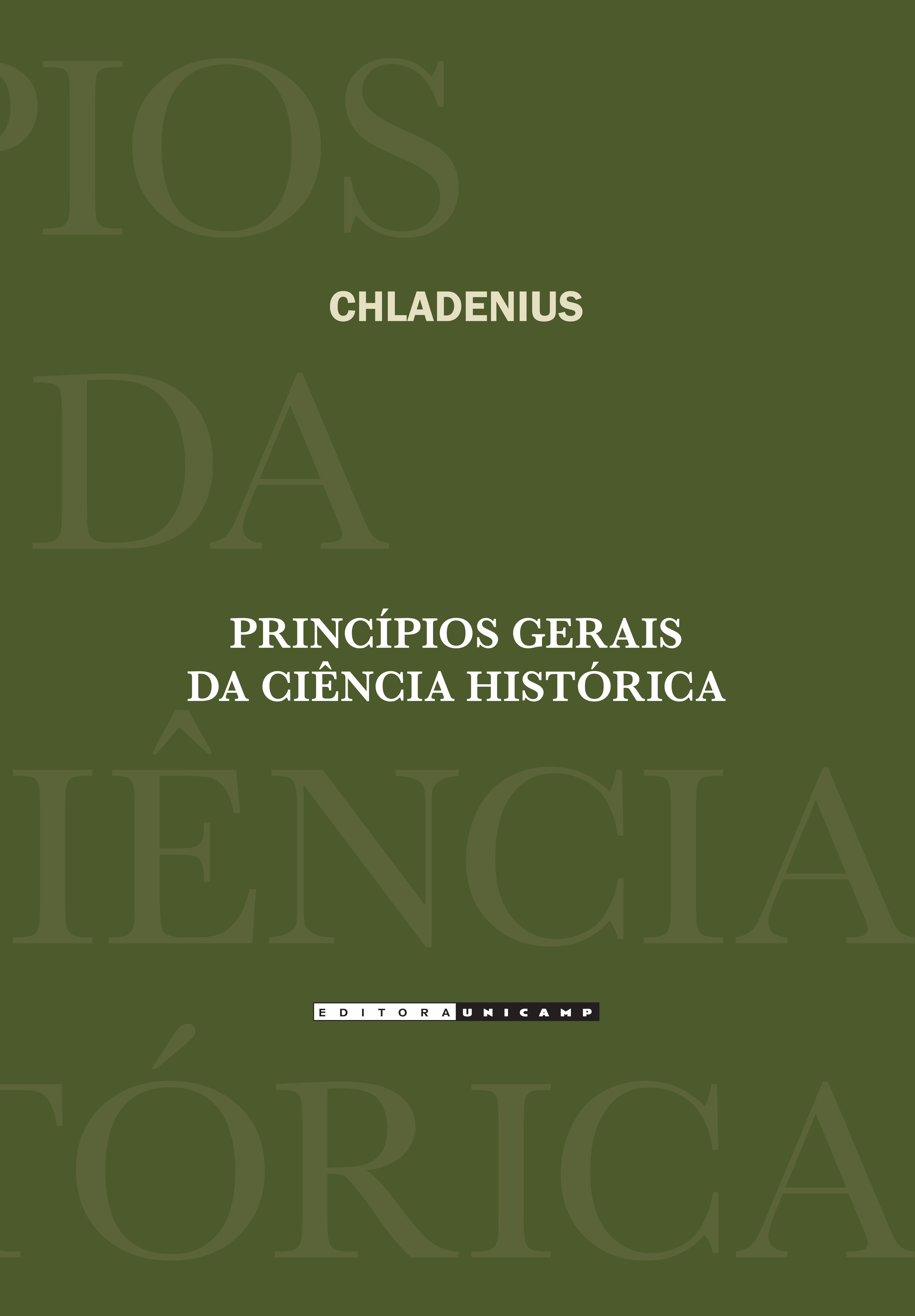 Princípios Gerais da Ciência Histórica, livro de Johann Martin Chladenius