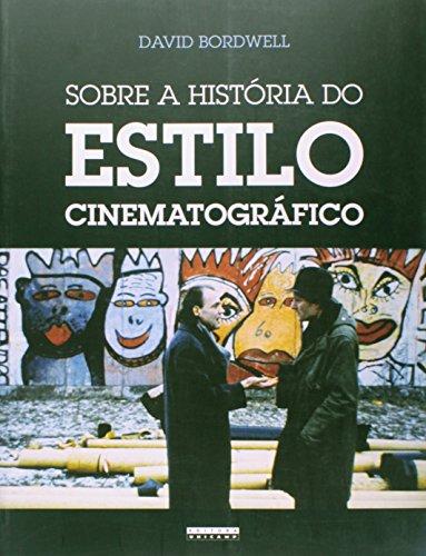 Sobre a História do Estilo Cinematográfico, livro de David Bordwell