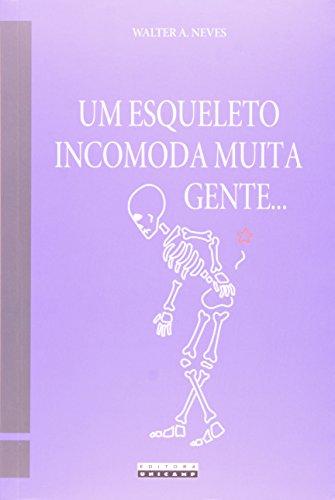 Esqueleto Incomoda Muita Gente, Um..., livro de Walter A. Neves