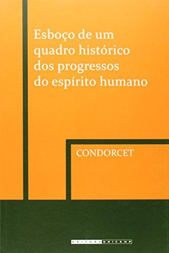 Esboço de um Quadro Histórico dos Progressos do Espírito Humano, livro de Condorcet