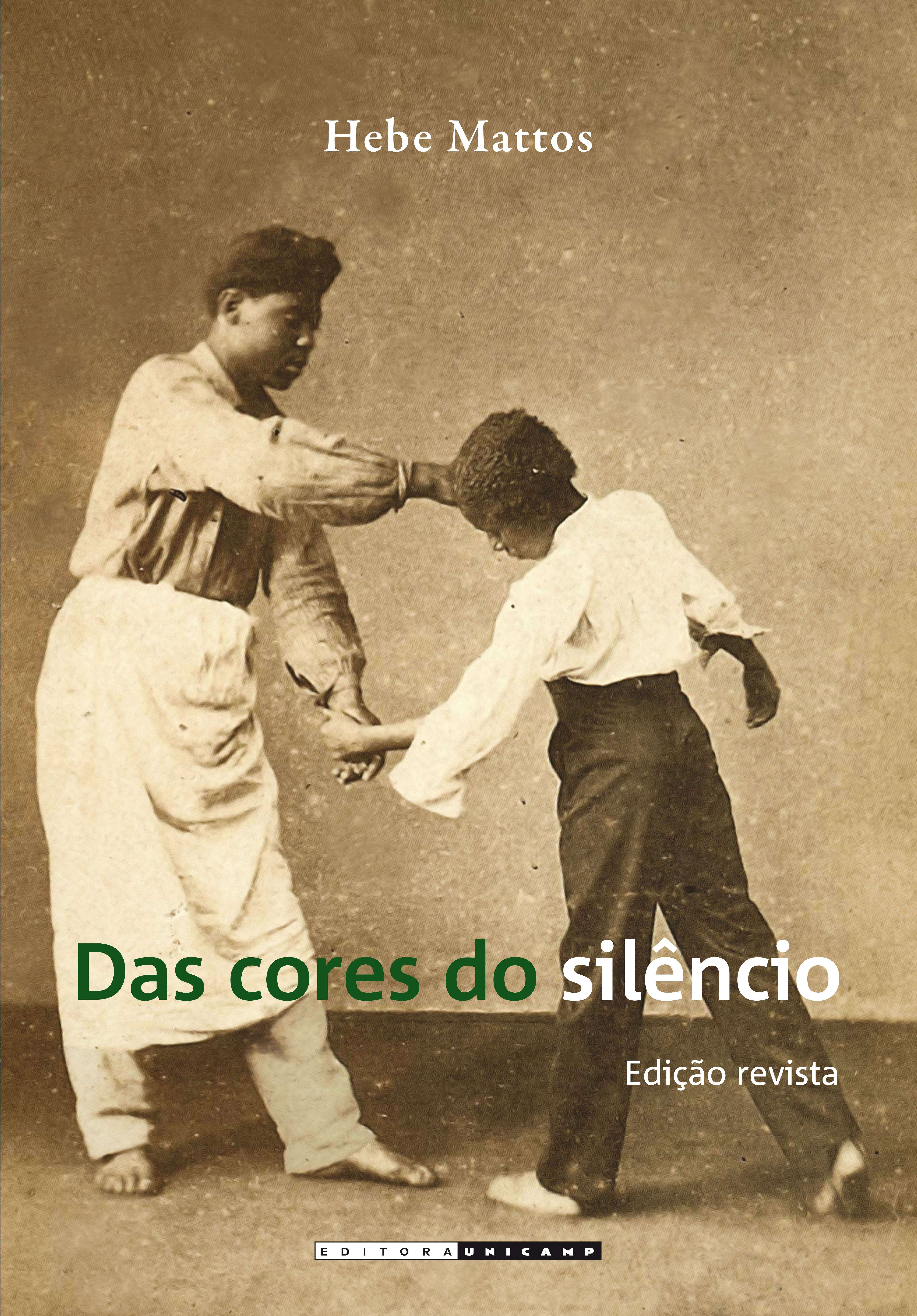 Das cores do silêncio, livro de Hebe Mattos