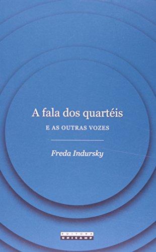 Fala dos Quartéis e as Outras Vozes, A, livro de Freda Indursky