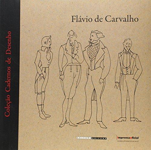 Cadernos de Desenho - Flávio de Carvalho, livro de Lygia Eluf (org.)