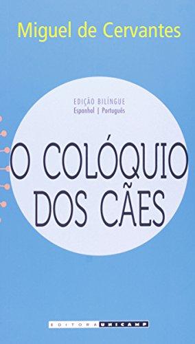O colóquio dos cães, livro de Miguel de Cervantes
