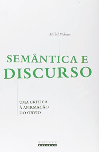 Semântica e discurso - Uma crítica à afirmação do óbvio, livro de Michel Pêcheux