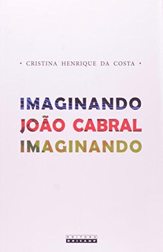 Imaginando João Cabral Imaginando, livro de Cristina Henrique da Costa