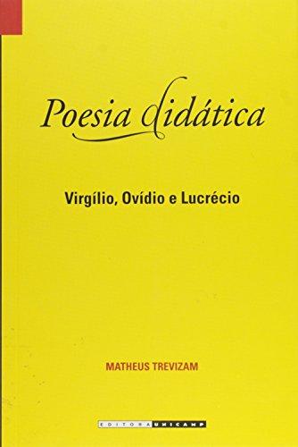 Poesia didática - Virgílio, Ovídio e Lucrécio, livro de Matheus Trevisam