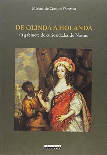 De Olinda a Holanda - O gabinete de curiosidades de Nassau, livro de Mariana de Campos Françozo