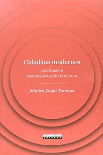 Cidadãos modernos - Discurso e representação política, livro de Mónica Zoppi-Fontana
