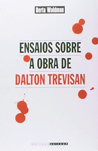 Ensaios sobre a obra de Dalton Trevisan, livro de Berta Waldman