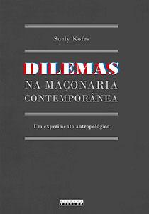 Dilemas na maçonaria contemporânea, livro de Suely Kofes