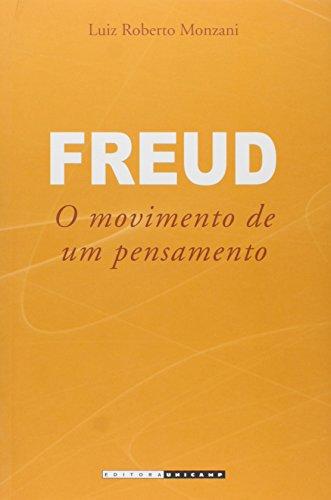 Freud - O movimento de um pensamento , livro de Luiz Roberto Monzani