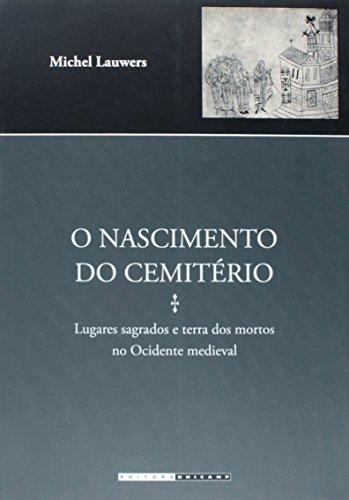 O nascimento do cemitério, livro de Michel Lauwers