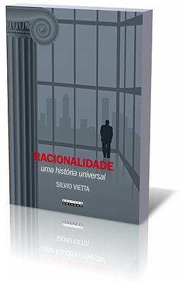 Racionalidade - Uma história universal, livro de Silvio Viella