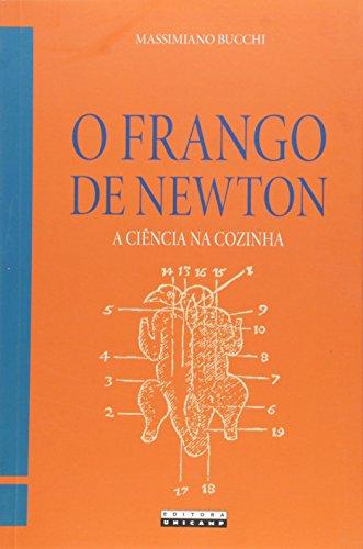 Frango de Newton, O: A Ciência na Cozinha, livro de Massimiano Bucchi