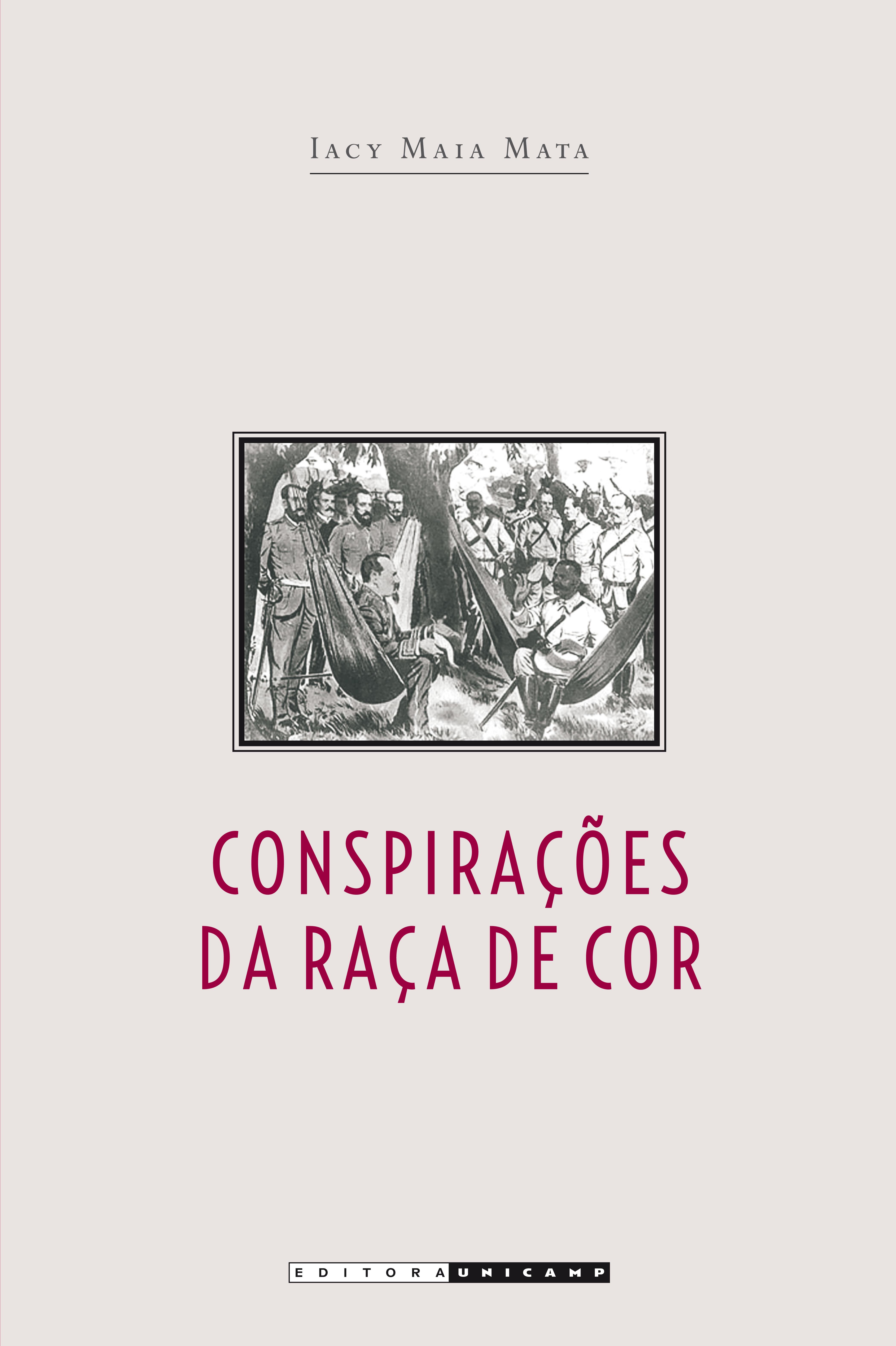 Conspirações da raça de cor, livro de Iacy Maia Mata